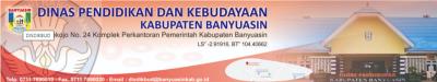 Dinas Pendidikan dan Kebudayaan Kabupaten Banyuasi